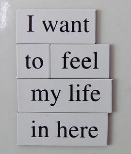 Feel Life Poem